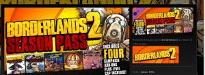 Borderlands 2 season pass 300x110 The Declining Allure of Pre orders