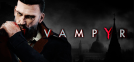 Vampyr's Design is as Grey as its Morality