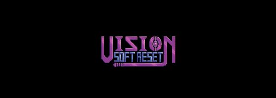 Vision Soft Reset 3 560x200 Vision Soft Reset Fast Forwards Metroidvania Design