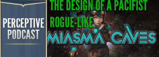 PP Miasma Caves The Design of a Pacifist Rogue Like: Miasma Caves Interview